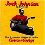 CD Jack Johnson - Sing-A-Longs And Lullabies For The Film Curious George