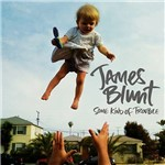 CD James Blunt - Some Kind Of Trouble