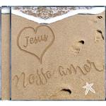 CD - Jesus: Nosso Amor