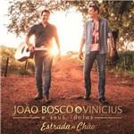 CD João Bosco & Vinícius - João Bosco & Vinícius e Seus Ídolos - Estrada de Chão Ec