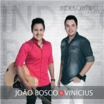 CD - João Bosco e Vinícius - Indescritível