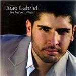 CD João Gabriel - Feche os Olhos