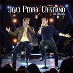 CD - João Pedro e Cristiano: por Toda a Vida