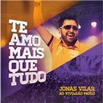CD - Jonas Vilar - te Amo Mais que Tudo