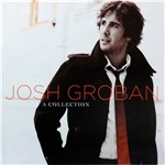 CD Josh Groban - a Collection (Duplo)