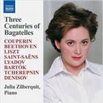 CD Julia Zilberquit - Three Centuries Of Bagatelles (Importado)