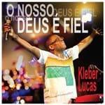 CD Kleber Lucas Nosso Deus é Fiel