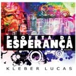 CD Kleber Lucas Profeta da Esperança