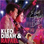 CD Kleo Dibah & Rafael - é Du Mais Bão (Ao Vivo)