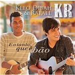 CD Kleo Dibah & Rafael - o Tanto que é Bão