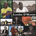 CD Leandro D´Mennor - Tem Gente que Paga Pra Ver