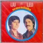 Cd Liu e Leu - Sementinha