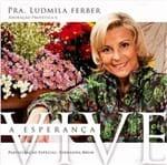 CD Ludmila Ferber a Esperança Vive