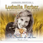 CD - Ludmilla Ferber: os Sonhos de Deus