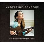 CD - Madeleine Peyroux - Keep In Your Heart For a While: The Best Of Madeleine Peyroux (CD Duplo)