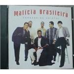 Cd Malícia Brasileira - Verdadeiro Cristal