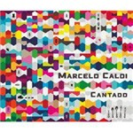 CD Marcelo Caldi - Cantado