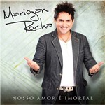 CD Mariozan Rocha - Nosso Amor é Imortal