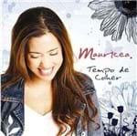 CD Mauricea Tempo de Colher