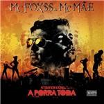 CD Mc Fox$$ & Mc Mãe - Strondando a Porra Toda