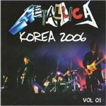 Cd Metalica Korea 2006 Volume 1