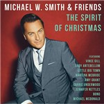 CD - Michael W.Smith And Friends - The Spirit Of Christmas