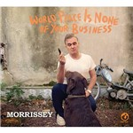 CD - Morrissey - World Peace Is None Of Your Business
