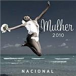 CD Mulher 2010: Nacional