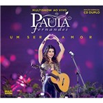 CD Multishow ao Vivo Paula Fernandes - um Ser Amor (Duplo)