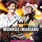 CD Munhoz & Mariano - ao Vivo em Campo Grande (Vol. 2)
