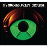 CD My Morning Jacket - Circuital