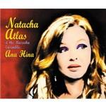CD Natacha Atlas & The Mazeeka Ensemble - Ana Hina (Importado)