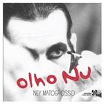 CD - Ney Matogrosso - Olho Nu - Coleção Canal Brasil