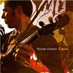 CD Nicolas Krassik - Caçuá