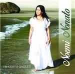 CD Noemi Nonato um Certo Galileu