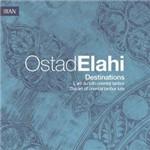 CD Ostad Elahi - Destinations (Importado)