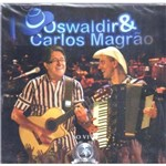 Cd Oswaldir & Carlos Magrão - ao Vivo - 25 Anos