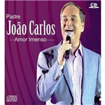 Cd Padre João Carlos - Amor Imenso