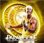 CD Parangolé - Dinastia Parangoleira: 10 Anos