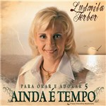 CD Pastora Ludmila - Ainda é Tempo