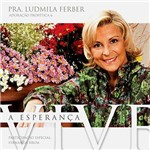 CD Pastora Ludmila Ferber: a Esperança Vive - Adoração Profética 6