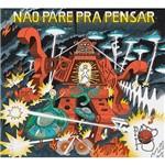 CD - Pato Fu: não Pare Pra Pensar
