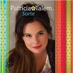 CD Patrícia Talem - Sorte