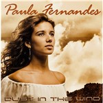 Cd Paula Fernandes - Dust In The Wind