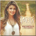 Cd Paula Fernandes - Encontros Pelo Caminho