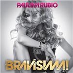 CD Paulina Rubio - Bravíssima!