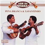 CD Pena Branca & Xavantinho - Som da Terra