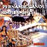 CD Pernambucanos, Simplesmente