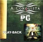 CD PG a Conquista (Play-Back)