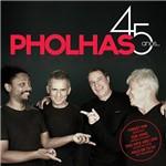 CD - Pholhas - 45 Anos